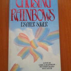 CARTE IN LIMBA ENGLEZA - Chasing Rainbows - Carte in engleza