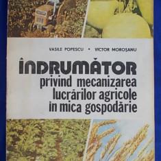 VASILE POPESCU-INDRUMATOR  MECANIZAREA LUCRARILOR AGRICOLE IN GOSPODARIE/1993