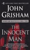 Carte in limba engleza: John Grisham - The Innocent Man