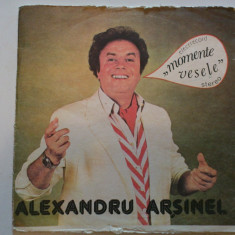 Disc vinil vinyl pick-up ELECTRECORD ALEXANDRU ARSINEL Momente Vesele LP MAX - Muzica Dance