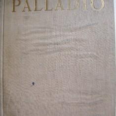 Andrea Palladio - Patru carti de arhitectura - Carte Arhitectura