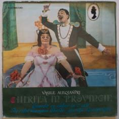 Disc vinil vinyl pick-up ELECTRECORD VASILE ALECSANDRI Chirita in Provincie DUBLU rar vechi colectie - Muzica Dance