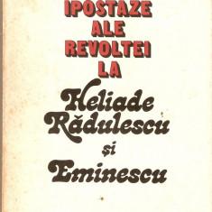 Ipostaze ale revoltei la Heliade Radulescu si Eminescu