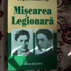 Miscarea legionara - Grigore Traian Pop - Istorie