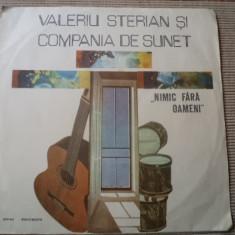 VALERIU STERIAN SI COMPANIA DE SUNET NIMIC FARA OAMENI folk rock disc vinyl lp - Muzica Folk electrecord, VINIL