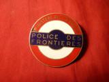 Insigna Politist Frontiera Franta , metal si email , d= 4 cm
