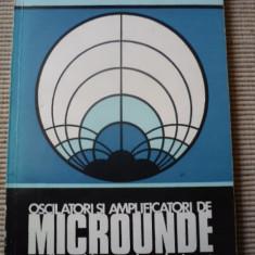 Roman Baican Oscilatori si amplificatori de microunde cu dispozitive semiconductoare carte - Carti Electronica