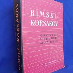 RIMSKI-KORSAKOV-CRONICA VIETII MELE MUZICALE/1961 - Carte Arta muzicala