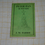 J. M. Barrie - Peter Pan si Wendy - Editura Ion Creanga - 1970 - Carte de povesti Altele