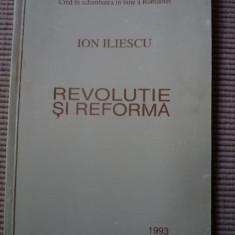 ION ILIESCU REVOLUTIE SI REFORMA 1993 - Carte Istorie