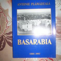Basarabia-ANTONIE PLAMADEALA - Istorie