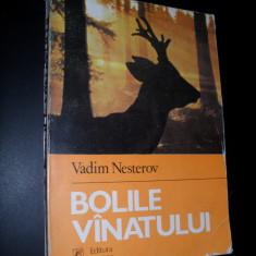 VADIM NESTEROV - BOLILE VANATULUI - Carti Zootehnie