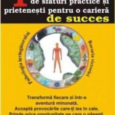 Gheorghe Aradavoaice - 100 de sfaturi practice si prietenesti pentru o cariera de succes