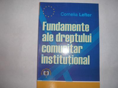Fundamente ale dreptului comunitar institutional Cornelia Lefter,r23 foto