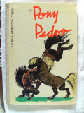 """PONY PEDRO"", Erwin Strittmatter, 1958. Carte veche in limba germana, pt. copii, Alta editura"
