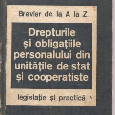 (C3631) DREPTURILE SI OBLIGATIILE PERSONALULUI DIN UNITATILE DE STAT COOPERATISTE, SUPLIMENT LA REVISTA ECONOMICA, 1985 - Carte Legislatie