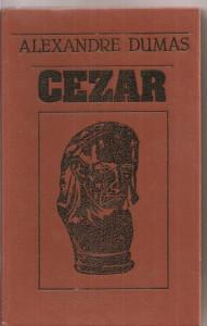 (C3682) CEZAR DE ALEXANDRE DUMAS, EDITURA HYPERION, CHISINAU, 1991