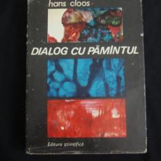 HANS CLOOS - DIALOG CU PAMANTUL