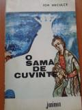 O SAMA DE CUVINTE - Ion Neculce, Ion Neculce