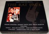 THE RAT PACK ( Frank Sinatra / Dean Martin / Sammy Davis jr.) - BEST OF / Dublu C.D.