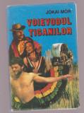 Jokai Mor - Voievodul tiganilor, 1993