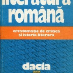 LITERATURA ROMANA -CRESTOMATIE DE CRITICA SI ISTORIE LITERARA,CARTONATA