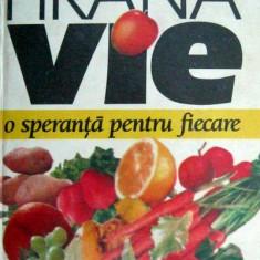 Hrana vie - o speranta pentru fiecare _ Ernst Gunter - Carte Dietoterapie