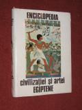ENCICLOPEDIA CIVILIZATIEI SI ARTEI EGIPTENE