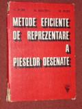 METODE EFICIENTE DE REPREZENTARE A PIESELOR DESENATE - V. POPP, N. RACHIN , M. POPP