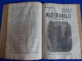 MIZERABILII DE VICTOR HUGO - ROMAN SOCIAL IN 63 DE FASCICULE - 1922/1923