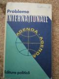 PROBLEME INTERNATIONALE AGENDA editura politica carte stiinta, Alta editura