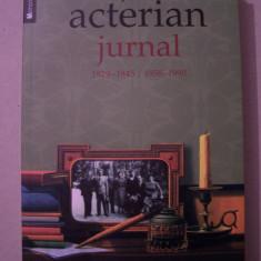 ARSAVIR ACTERIAN - JURNAL 1929 - 1945 / 1958 - 1990 - Biografie