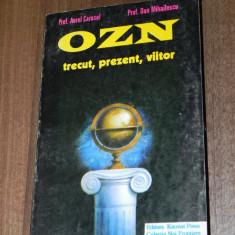 AUREL CARASEL, DAN MIHAILESCU - OZN. TRECUT, PREZENT, VIITOR - Carte paranormal
