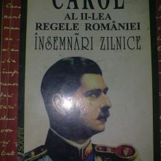 Carol al II lea Regele Romaniei - Insemnari zilnice - Carte de aventura