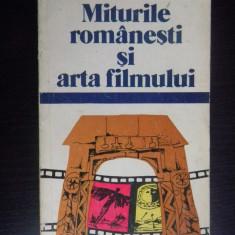 MITURILE ROMANESTI SI ARTA FILMULUI - Grib Modarcea - Carte Cinematografie