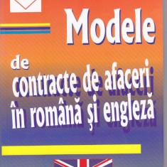 ANDREI DOBRESCU - MODELE DE CONTRACTE DE AFACERI IN ROMANA SI ENGLEZA - Carte afaceri