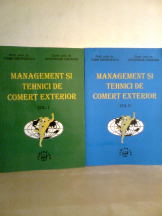 Management... comert exterior (2 Vol.) - Prof. T. GEORGESCU -GH. CARAIANI (2000) foto mare