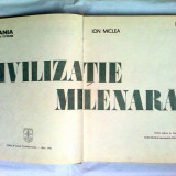 Album foto - Ion Miclea - Romania - Pamanturi eterne. Civilizatie milenara, editat de revista Transilvania, Sibiu, 1982, 19 pag. text + 104 foto - Carte traditii populare