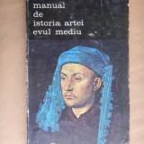 MANUAL DE ISTORIA ARTEI, EVUL MEDIU G.Oprescu - Carte Istoria artei