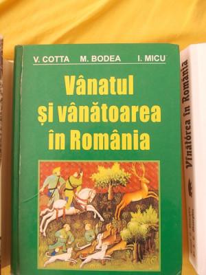 VANATUL SI VANATOAREA  IN ROMANIA - VASILE COTTA , EMIL BODEA ,I, MICU . foto