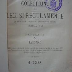 Consiliul Legislativ - Colectiune de Legi si Regulamente ( 1 ianuarie - 31 decemvrie 1929 ) - 1930 - Carte Legislatie