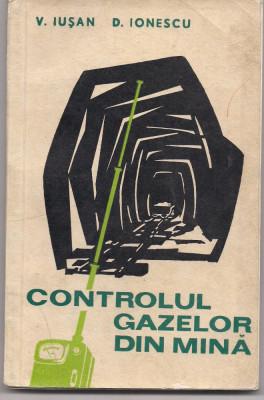 9A(429) V.Iusan D.Ionescu-CONTROLUL GAZELOR DE MINA foto