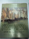STEFAN POPESCU -DESENATOR - autor G.OPRESCU