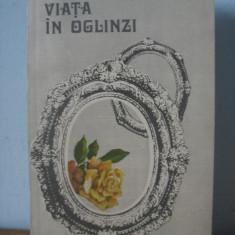 Sanda Movila - Viata in oglinda - Roman, Anul publicarii: 1990