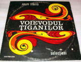 VOIEVODUL TIGANILOR - Johann Strauss / vinyl-vinil