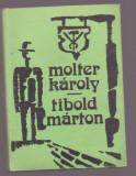 Molter Karoly - Tibold Marton (Lb. Maghiara)