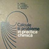 Calcule si probleme in practica chimica - A. Ianu - Carte de aventura