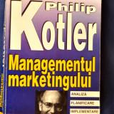 Managementul Marketingului - Philip Kotler - Carte Marketing teora