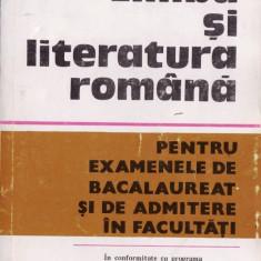 LIMBA SI LITERATURA ROMANA PENTRU EXAMENELE DE BACALAUREAT SI ADMITERE IN FACULTATI de C. BARBOI, S. BOATCA si M. POPESCU - Culegere Romana