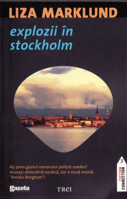 EXPLOZII IN STOCKHOLM de LIZA MARKLUND foto